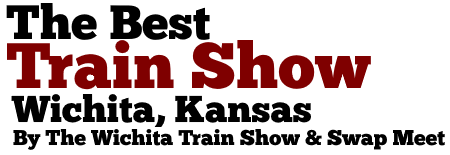 The Best Train Show in Wichita